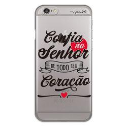 Capa para celular - Confia no Senhor de Todo Seu Coração
