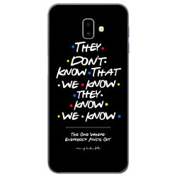 Capa para celular - Friends | They Dont Know That We Know