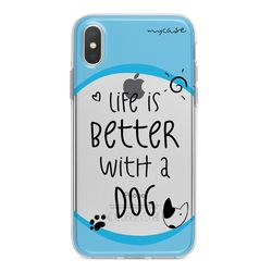 Capa para celular - Life is Better With a Dog