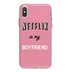 Capa para celular - Netflix is my boyfriend