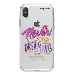 Capa para celular - Never Stop Dreaming