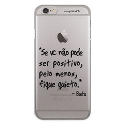 Capa para celular - Seja positivo - Buda