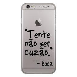 Capa para celular - Tente não ser cuzão - Buda