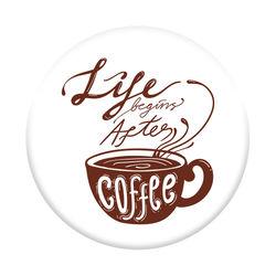 Pop Socket - Life Begins After Coffee
