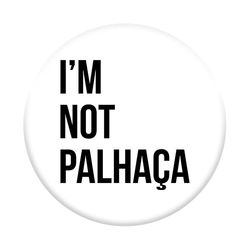 Pop Socket - TSF | I'm Not Palhaça